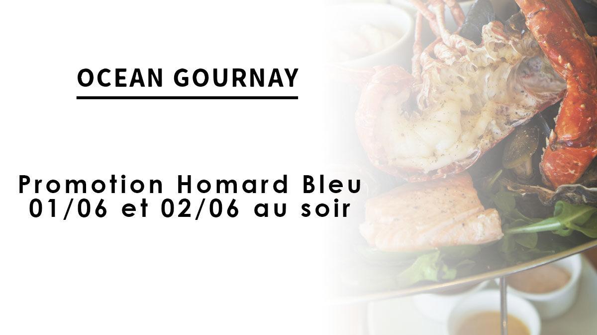 Promotion Homard Bleu – 01/06 et 02/06 au soir